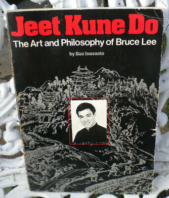 Jeet Kune Do : The Art and Philosophy of Bruce Lee [1980 Paperback] Dan Inosanto