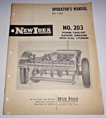 New Idea 203 Manure Spreader Operators Owners Parts Manual Original 1160