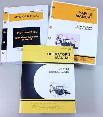 Service Manual Set For John Deere 310a Backhoe Parts Operators Owner Tech Repair