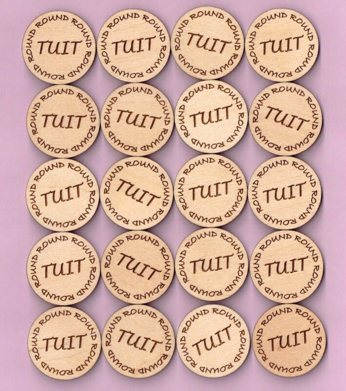 Round TUIT When you get a Round TUIT Qty (20) Wood Token Coin