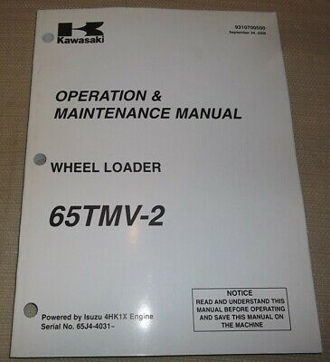 Kawasaki 65tmv-2 Wheel Loader Operation Maintenance Book Manual 65j4-4031-up