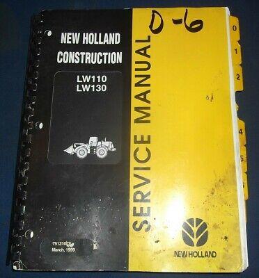 New Holland Lw110 Lw130 Wheel Loader Service Shop Repair Workshop Manual