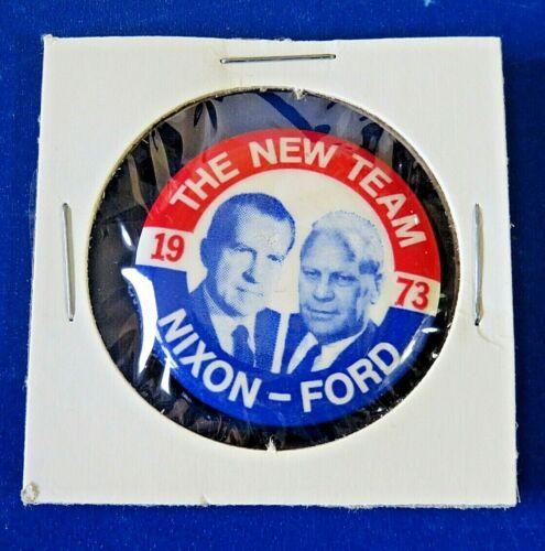 "1973 RICHARD NIXON & GERALD FORD The New Team POLITICAL 1.5"" PIN / BUTTON"