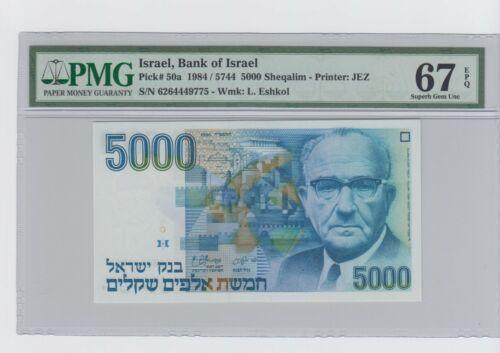 ISRAEL 1984  5000 SHEQALIM  P-50a , PMG 67 EPQ .Superb Gem UNC