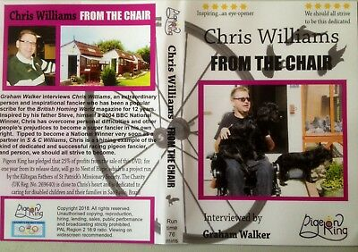 RACING PIGEON DVD - 'From The Chair' with Chris Williams, BHW scribe