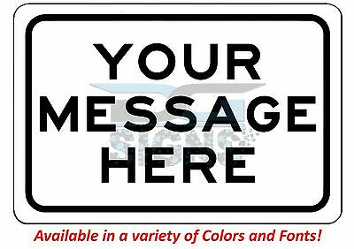 Custom Sign With Your Text Personalized - aluminum sign