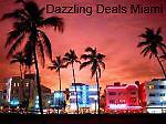 Dazzling Deals Miami