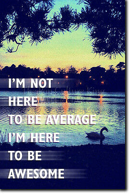 VERAGE - Motivational Poster Photo Print Motivation Awesome (Awesome Motivations-poster)