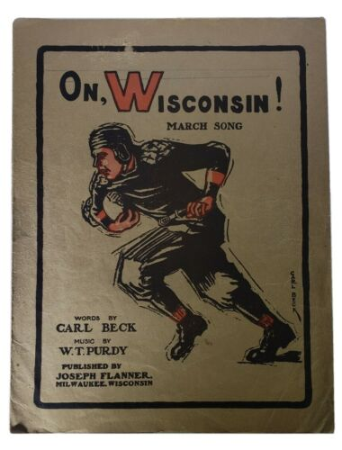 1909 ON WISCONSIN MARCH SONG SHEET - MUSIC - CARL BECK - J 5771 - $52.00