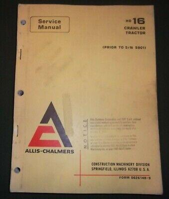 Allis Chalmers Hd-16 Crawler Tractor Dozer Service Shop Repair Manual