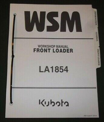Kubota La1854 Front Loader Service Shop Repair Workshop Manual