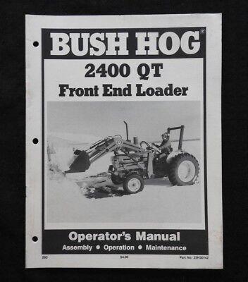 Bush Hog 2400 Qt Loader Operators Manual Ford Tractor 3300 3600 3610 3910 4610