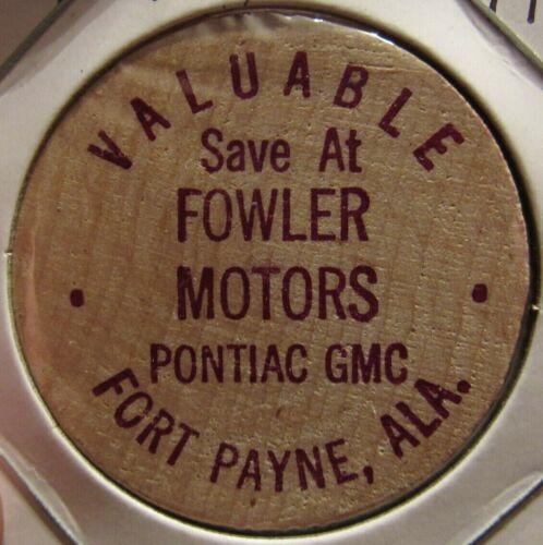 Vintage Fowler Motors Fort Payne, AL Wooden Nickel - Token Alabama