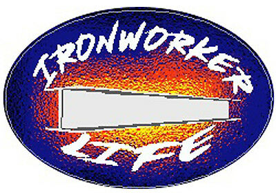 Ironworker Life Hard Hat Sticker Ciw-22