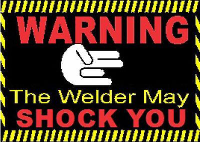 Warning Welder May Shock You Hard Hat Sticker Cg-4