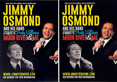 2 JIMMY OSMOND 2016 TOUR FLYERS TRIBUTE TO ANDY WILLIAMS MOON RIVER & ME OSMONDS