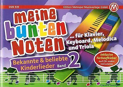 Melodica / Keyboard Noten : Meine bunten Noten - Kinderlieder 2 ANFÄNGER Farben