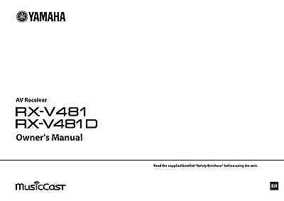 Yamaha RX-V481 RX-V481D Receiver Owners Manual
