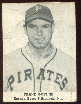 1947 Tip Top Bread FRANK GUSTINE Pirates BASEBALL CARD Scarce, VERY Tough Set!