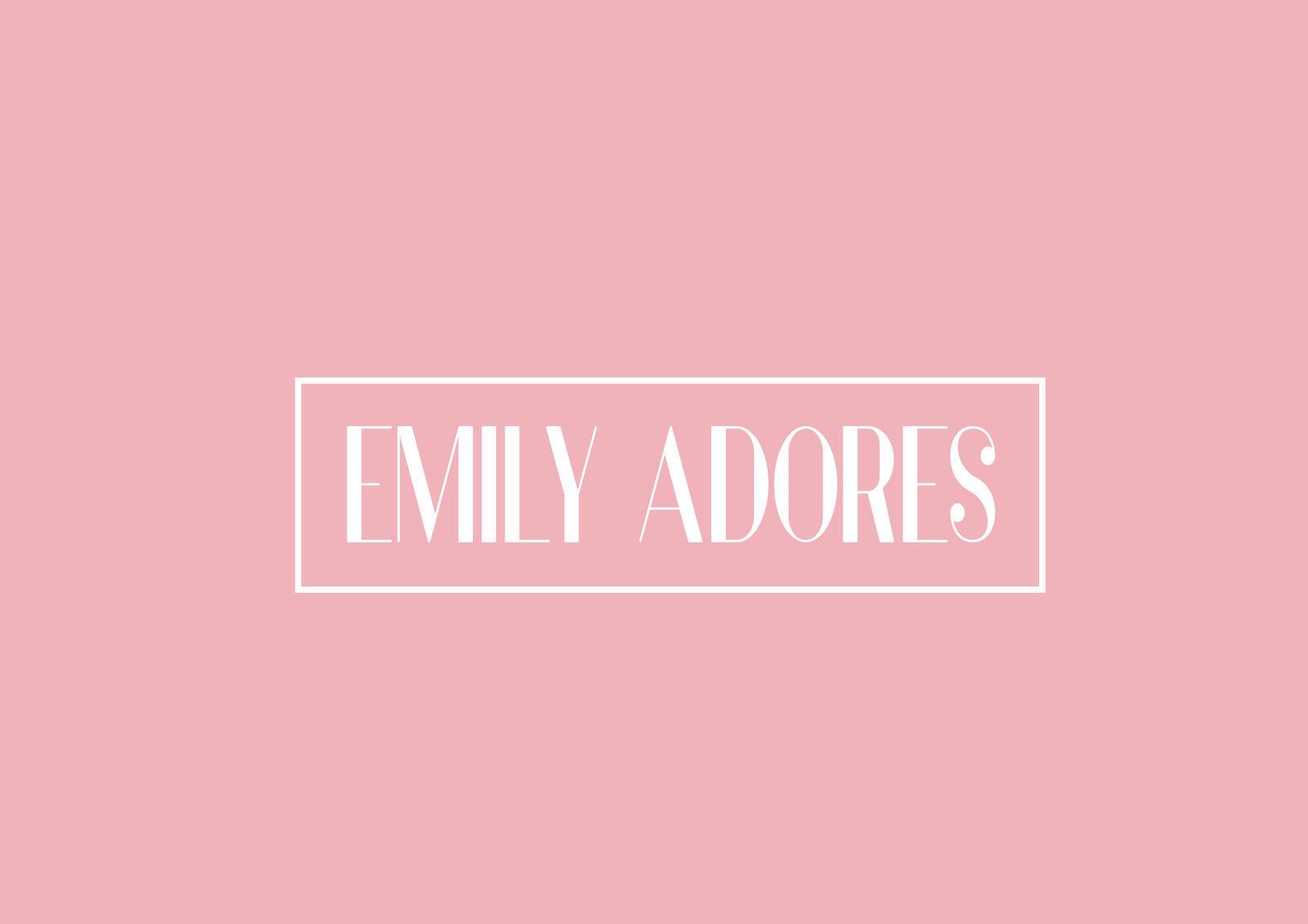 Emily Adores