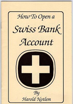 How To Open A Swiss Bank Account By Harold Notlem
