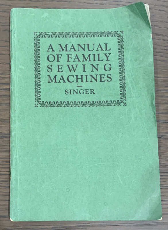 A Manual Of Family Sewing Machines