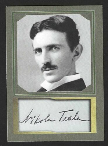 NIKOLA TESLA - ACEO TRADING CARD WITH AUTOGRAPH REPRO - MINT CONDITION