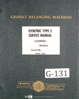 Gisholt Type S Dynetric Balancing Machine Operators Parts Manual 1952
