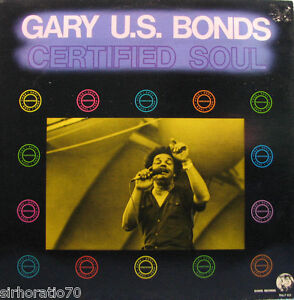GARY-U-S-BONDS-Certified-Soul-LP-1982