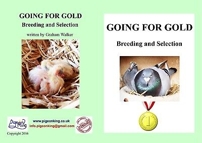 RACING PIGEON BOOK Going for Gold - Breeding and Selection