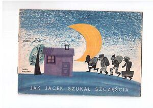 J Jacobs Jak Jacek szukał szczęścia Poczytaj mi mamo Polish book children 1964 - internet, Polska - J Jacobs Jak Jacek szukał szczęścia Poczytaj mi mamo Polish book children 1964 - internet, Polska