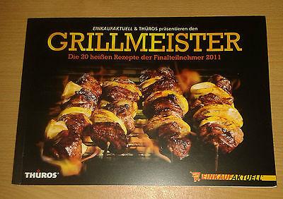 Kochbuch GRILLMEISTER Grillen 20 Grill Rezepte Rind Schwein Fisch Geflügel 2011