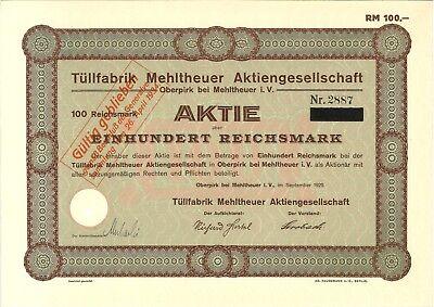 Aktie Tüllfabrik Mehltheuer  AG  100 RM  1929 Oberpirk bei Mehltheuer i. Vogtl.
