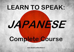LEARN JAPANESE - SPOKEN LANGUAGE COURSE - 4 BOOKS & 10 HRS AUDIO MP3 ALL ON DVD