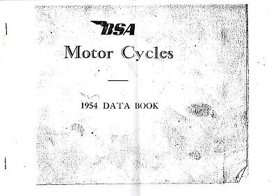 BSA MOTOR CYCLES 1954 DATA BOOK. COVER ALL 1954 MODELS.