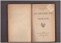 Le Grandi Vie Di Comunicazione-giorgio Molli(ex Marinaio)-bocca Editori 1902 - marina - ebay.it