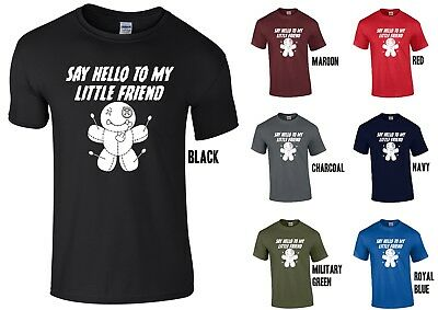 Funny Halloween Saying (Say Hello to my Little Friend T-SHIRT - Voodoo Doll FUNNY SCARY)