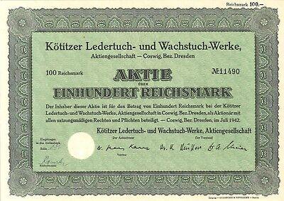 Kötitzer Ledertuch- und Wachstuch-Werke AG 100 RM 1942 Coswig, Bez. Dresden