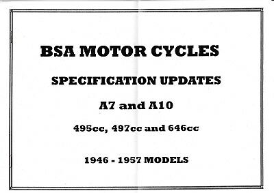 BSA A7 & A10 MOTORCYCLES SPECIFICATION  UPDATES 1946-57 MODELS