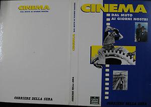 CINEMA-DAL-MUTO-AI-GIORNI-NOSTRI-034-composto-di-N-13-fasc-by-Corriere-della-sera
