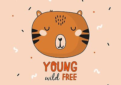 A3| You Wild Free Poster Print Size A3 Cute Cartoon Tiger Poster Gift #14779 (Cartoon-tiger-poster)