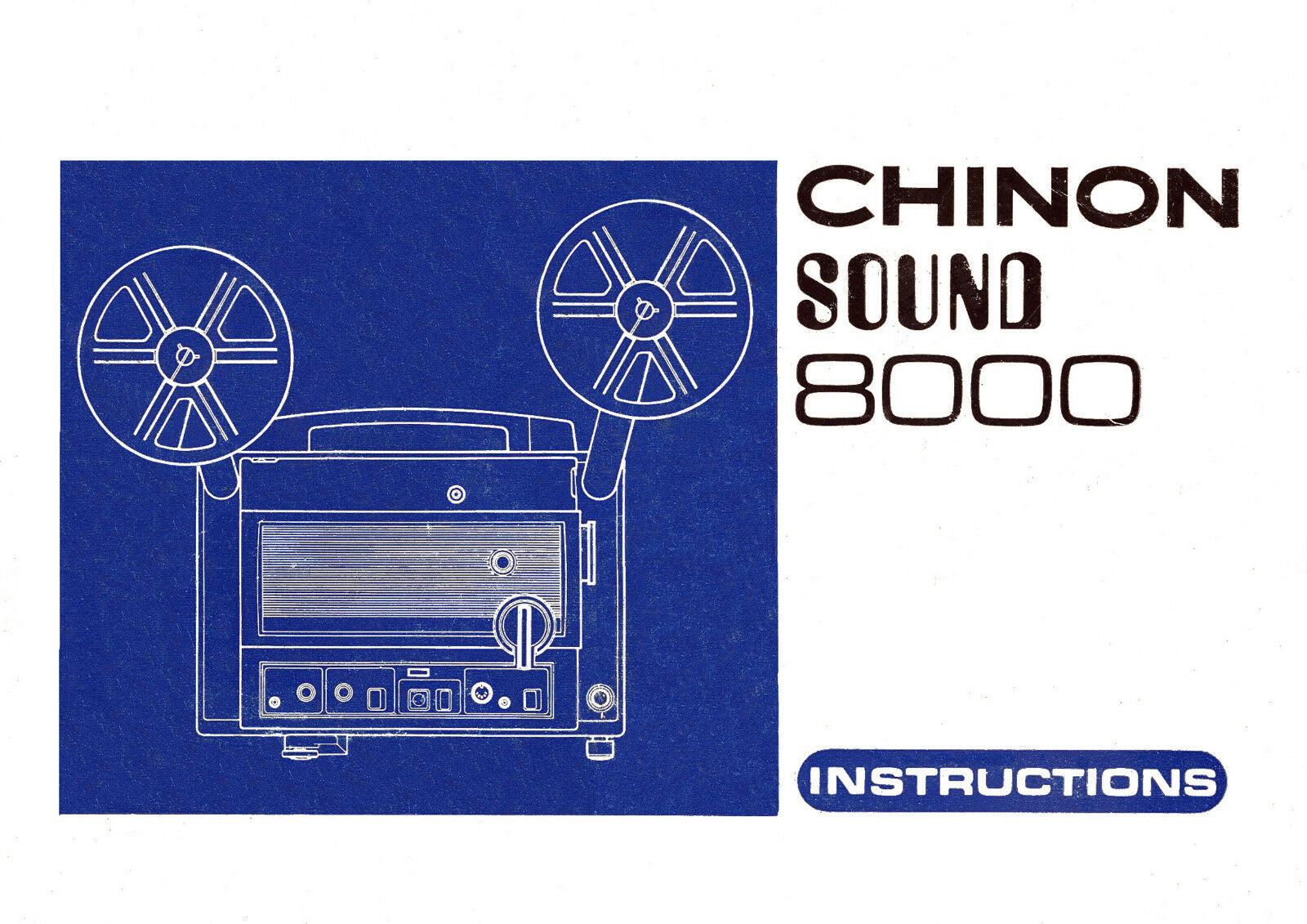 CHINON SOUND 8000 8mm Cine Projector Instruction Book