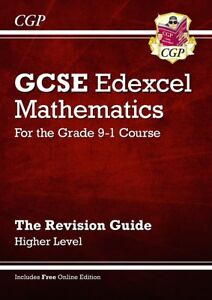NEW GCSE Maths Edexcel Revision Guide: Higher (Grade 9-1 Course) - By CGP Books