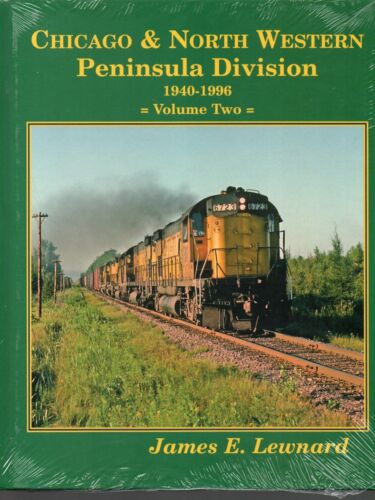Chicago & North Western Peninsula Division, 1940-1996, Vol. 2