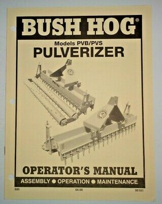Bush Hog Pvb Pvs 600 602 660 662 720 722 840 842 Pulverizer Operators Manual