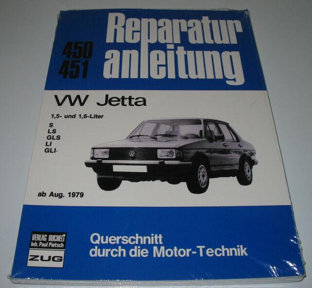 Reparaturanleitung VW Jetta I S / LS / GLS / LI / GLI 1,5 l / 1,6 l ab 1979 NEU!