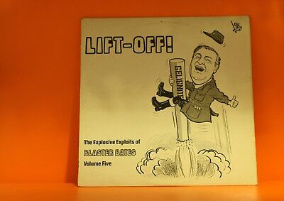BLASTER BATES - LIFT OFF THE EXPLOSIVE EXPLOITS OF - BIG BEN UK COMEDY LP VINYL
