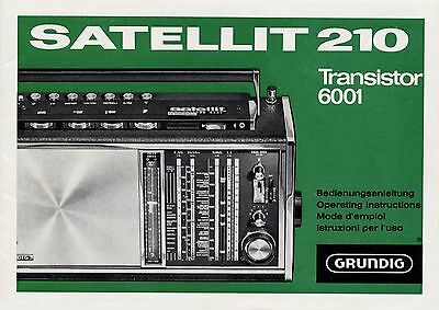Operating Instructions-Bedienungsanleitung Grundig Satellit 210, Transistor 6001