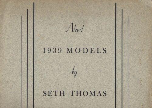 1939 SETH THOMAS New Clocks Catalog Yukon Capstan Stellar Proctor