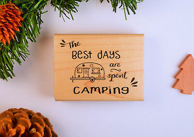 The Best Days are Spent Camping Rubber Stamp - RV Travel, Camper Trailer